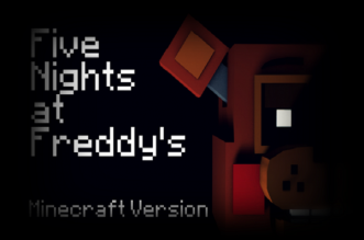 Five Nights at Freddy's Minecraft Version