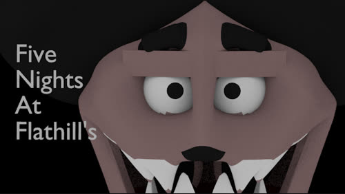 Five Night's at Flathill's